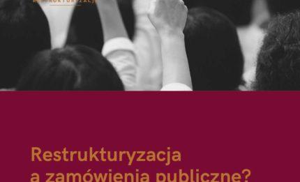 Restrukturyzacja a zamówienia publiczne.