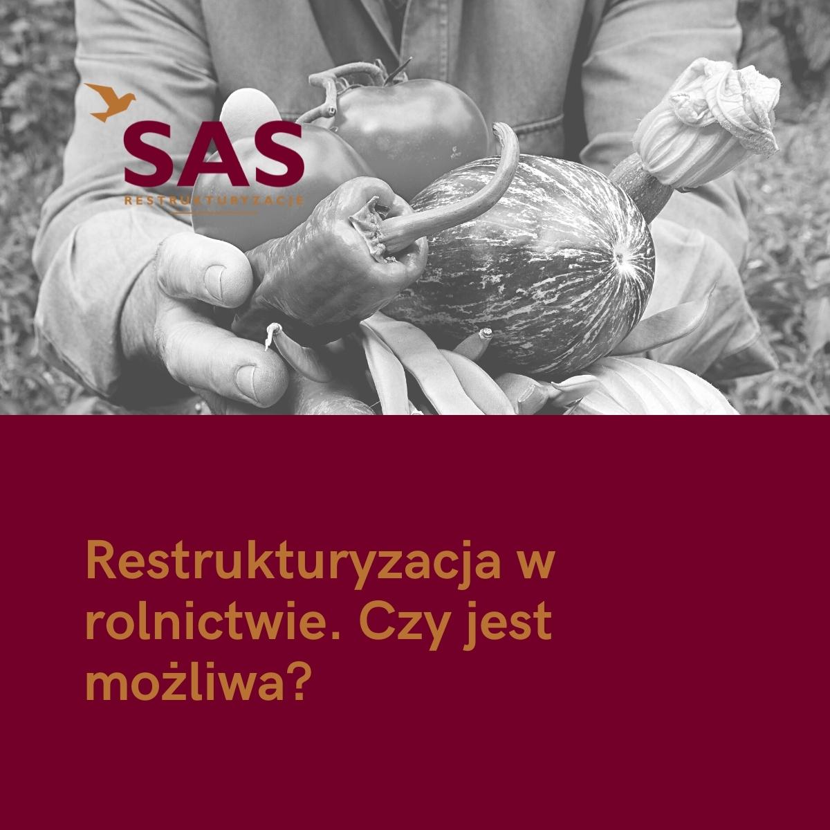 Restrukturyzacja w rolnictwie